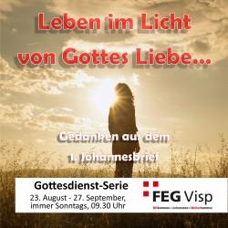 FEG-Visp Leben im Licht von Gottes Liebe - der 1. Johannesbrief